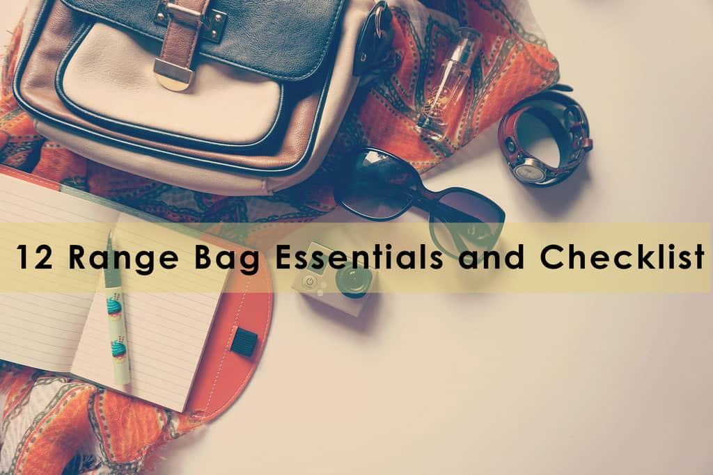 Range Bag Essentials and Checklist