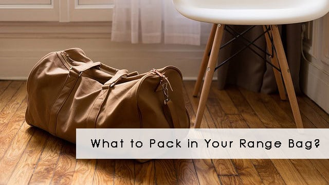 What to Pack in Your Carry-On Range Bag?