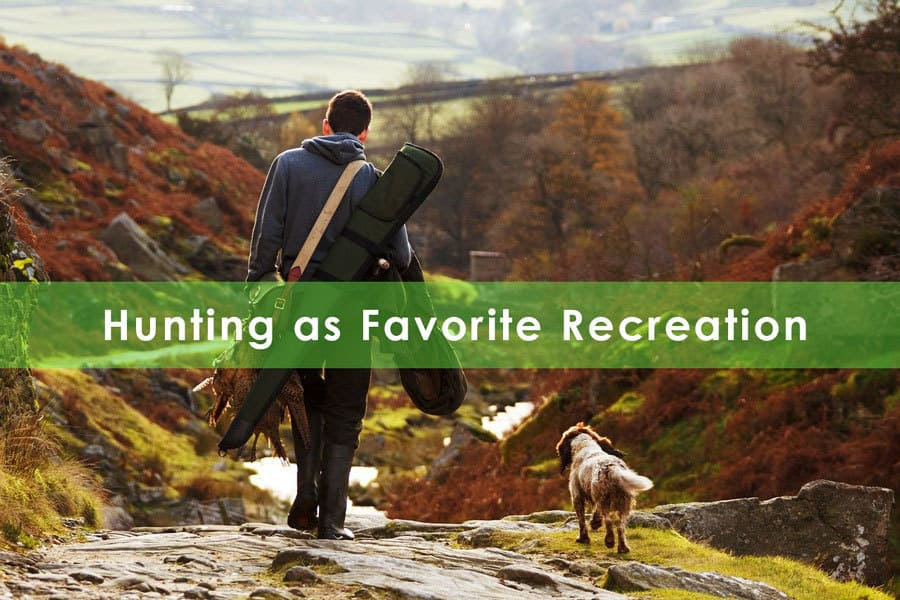 Hunting as Favorite Recreation