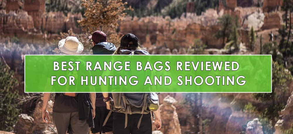 Best Range Bags Reviews